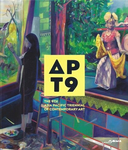 The 9th Asia Pacific Triennial of Contemporary Art