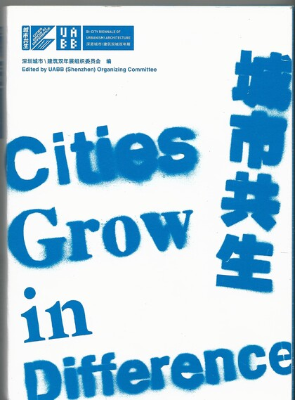 Bi-City Biennale of Urbanism/Architecture:Citys Grow in Difference